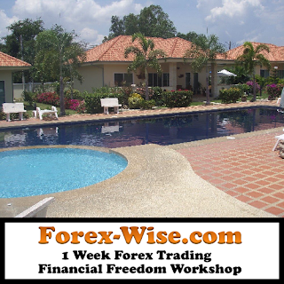 Forex-Wise.com 1 Week Forex Trading Financial Freedom Workshop Taking Place At My House In Hua-Hin, Thailand